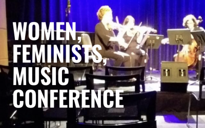 2019 IAWM & FT&M Conference: Women, Feminists, Music